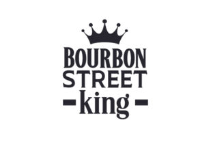 Bourbon Street King Craft Design By Creative Fabrica Crafts