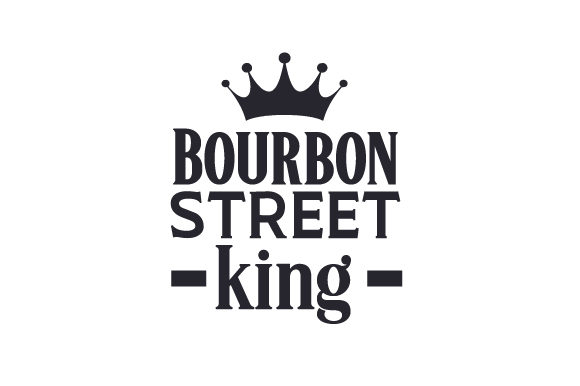 Bourbon Street King Mardi Gras Craft Cut File By Creative Fabrica Crafts