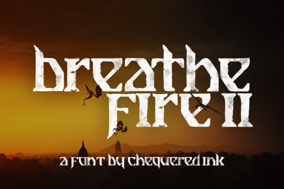 Breathe Fire II Display Font By Chequered Ink