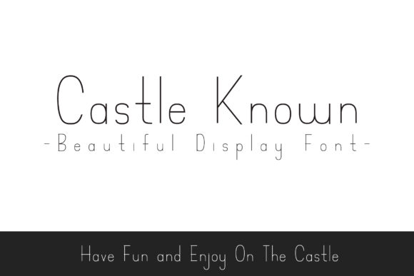 Print on Demand: Castle Known Display Font By Dasagani