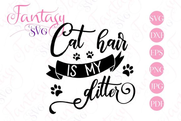 Print on Demand: Cat Hair is My Glitter Svg Graphic Crafts By Fantasy SVG - Image 2