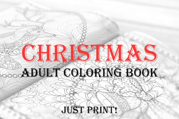 Christmas Adult Coloring Book Graphic Print Templates By ilonitta.r