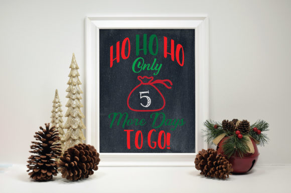 Download Free Christmas Countdown Ho Ho Ho Graphic By Oldmarketdesigns for Cricut Explore, Silhouette and other cutting machines.