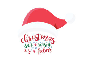 Download Free Christmas Isn T A Season It S A Feeling Svg Cut Graphic By for Cricut Explore, Silhouette and other cutting machines.