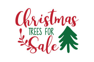 Download Free Christmas Trees For Sale Svg Cut Graphic By Thelucky Creative for Cricut Explore, Silhouette and other cutting machines.