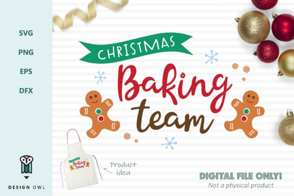 Christmas Baking Team - SVG File Graphic Crafts By Design Owl