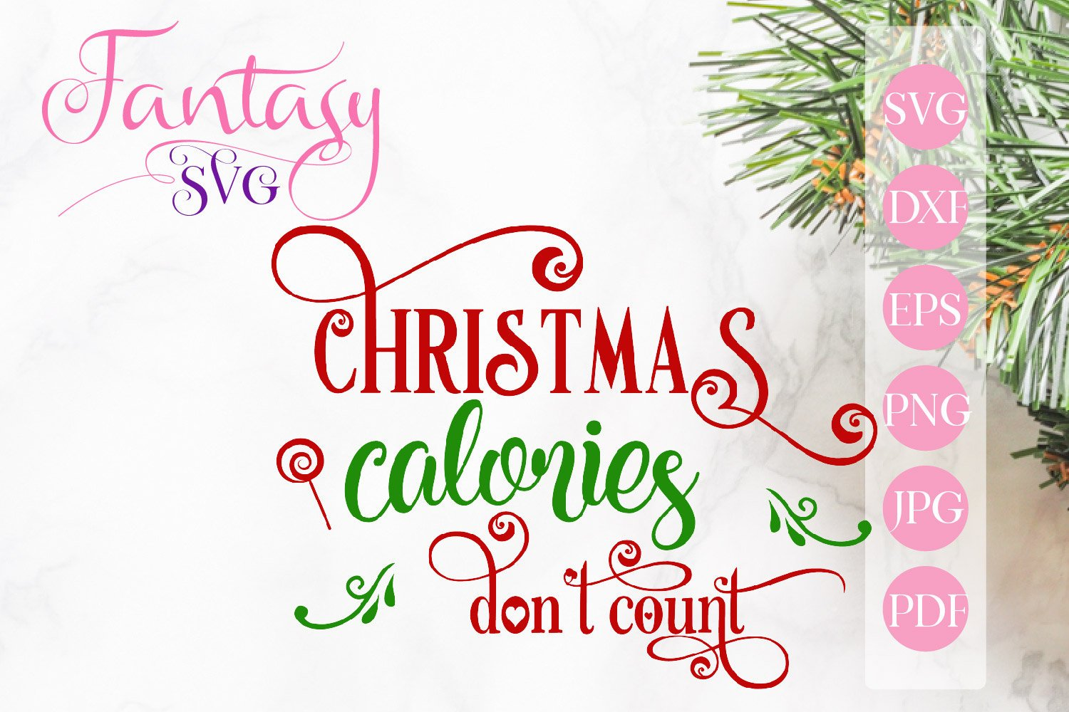 Download Free Christmas Calories Don T Count Svg Grafico Por Fantasy Svg for Cricut Explore, Silhouette and other cutting machines.