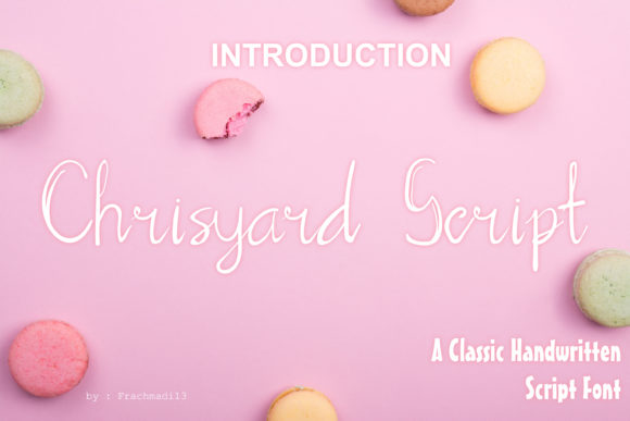Print on Demand: Chrisyard Script Script & Handwritten Font By Dawn Studio
