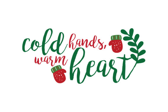 Download Free Cold Hands Warm Heart Svg Cut Graphic By Thelucky Creative Fabrica for Cricut Explore, Silhouette and other cutting machines.