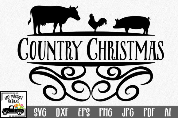 Download Free Country Christmas Graphic By Oldmarketdesigns Creative Fabrica for Cricut Explore, Silhouette and other cutting machines.