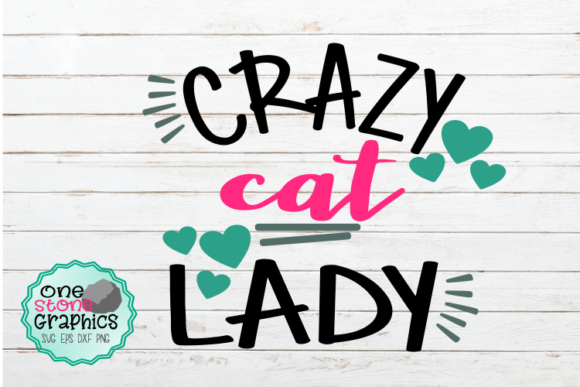 Crazy Cat Lady Graphic