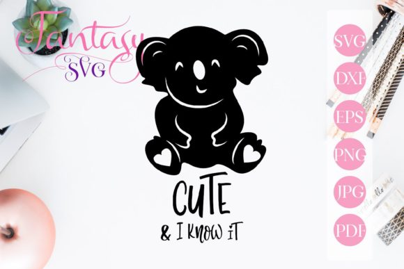 Print on Demand: Cute and I Know It Svg Graphic Crafts By Fantasy SVG
