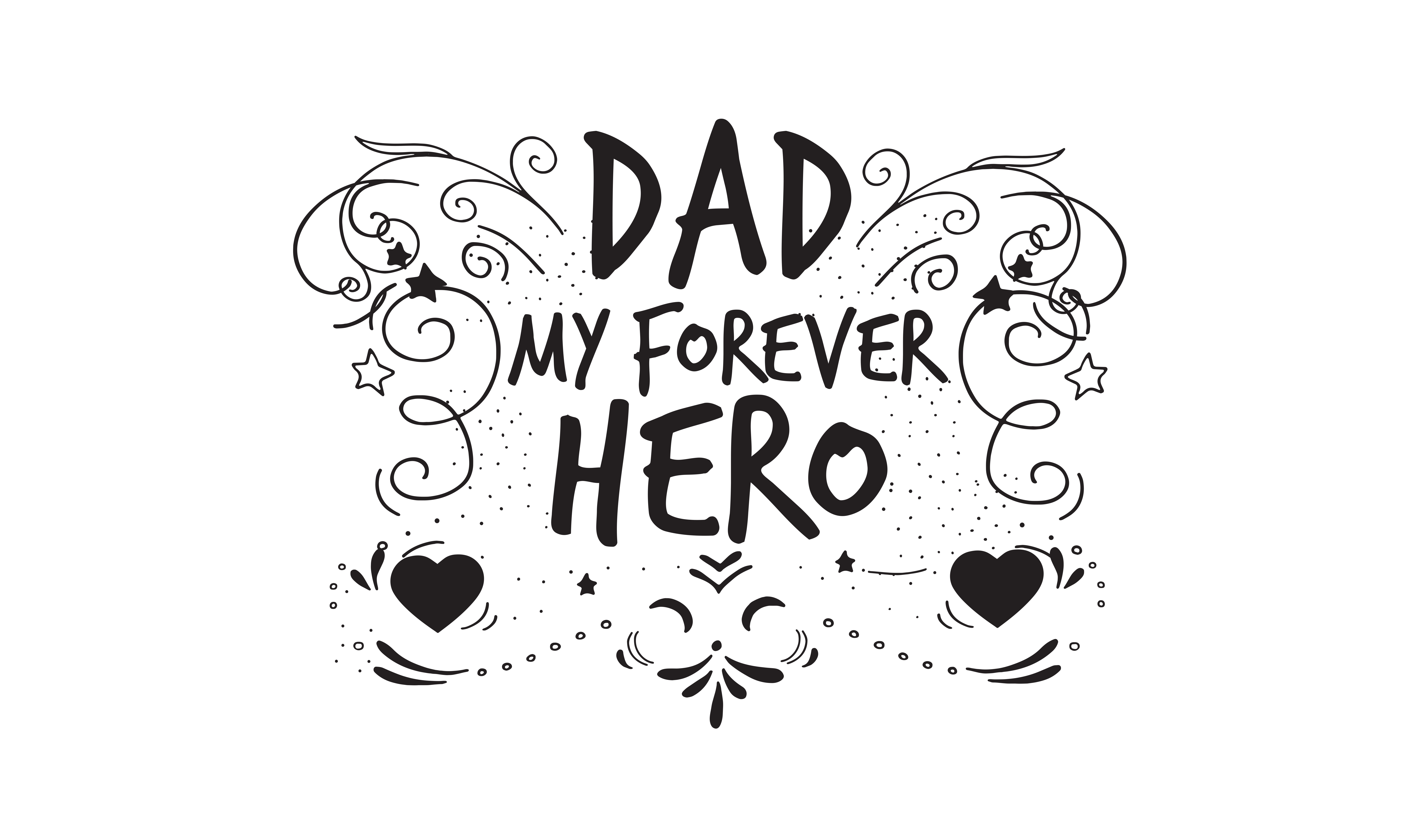 Download Free Dad My Forever Hero Graphic By Baraeiji Creative Fabrica for Cricut Explore, Silhouette and other cutting machines.