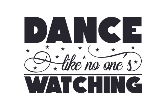 Download Free Dance Like No One S Watching Svg Cut File By Creative Fabrica for Cricut Explore, Silhouette and other cutting machines.