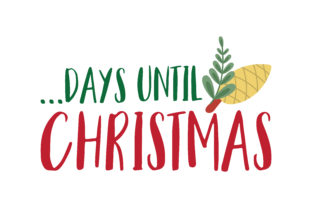 Download Free Days Until Christmas Svg Cut Graphic By Thelucky Creative Fabrica for Cricut Explore, Silhouette and other cutting machines.