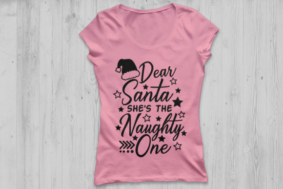 Download Free Dear Santa She S The Naughty One Svg Graphic By Cosmosfineart for Cricut Explore, Silhouette and other cutting machines.