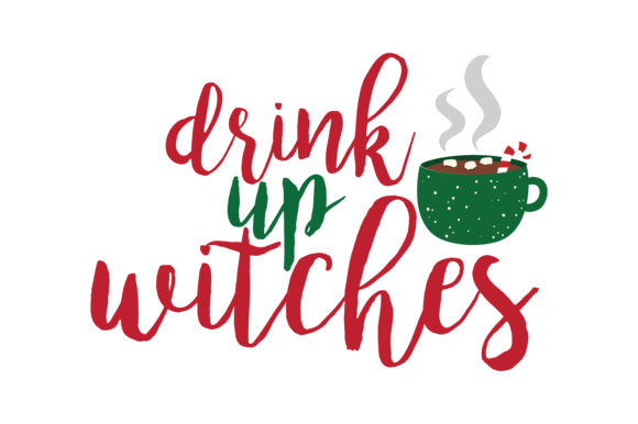 Download Free Drink Up Witches Svg Cut Graphic By Thelucky Creative Fabrica for Cricut Explore, Silhouette and other cutting machines.