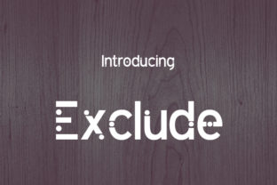 Exclude Font By da_only_aan