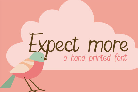 Print on Demand: Expect More Script & Handwritten Font By Illustration Ink