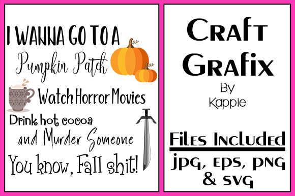Download Free Fall Shit Graphic By Grafix By Kappie Creative Fabrica for Cricut Explore, Silhouette and other cutting machines.