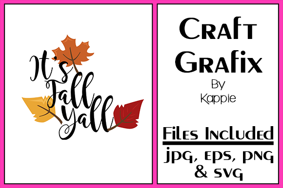 Print on Demand: Fall Y'all Graphic Crafts By Grafix by Kappie