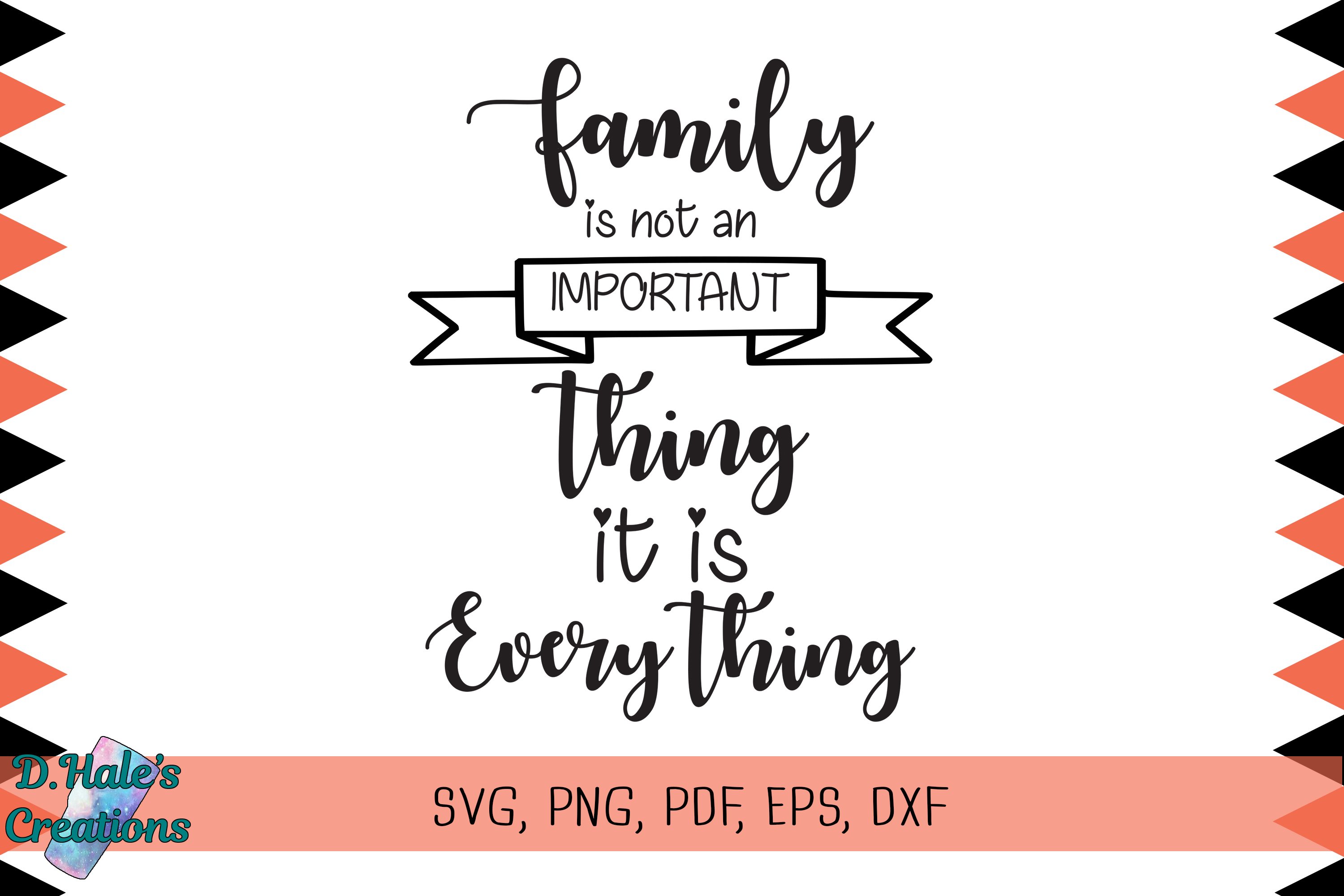 Download Free Family Is Everything Svg Graphic By D Hale S Creations for Cricut Explore, Silhouette and other cutting machines.