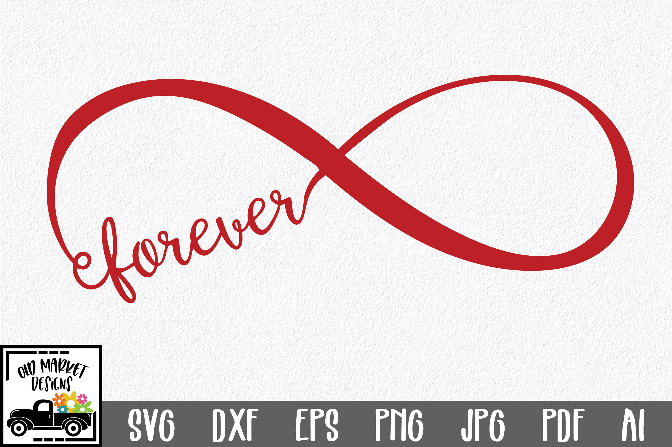 Download Free Forever Infinity Graphic By Oldmarketdesigns Creative Fabrica for Cricut Explore, Silhouette and other cutting machines.