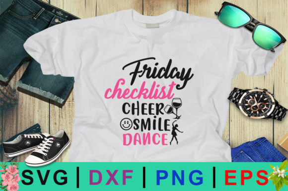 Download Free Friday Checklist Cheer Smile Dance Svg Graphic By Design Palace for Cricut Explore, Silhouette and other cutting machines.