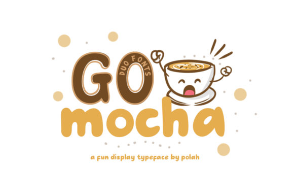 Print on Demand: Go Mocha Display Font By saipulkhurasan - Image 1