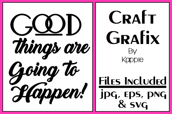 Print on Demand: Good Things Graphic Crafts By Grafix by Kappie