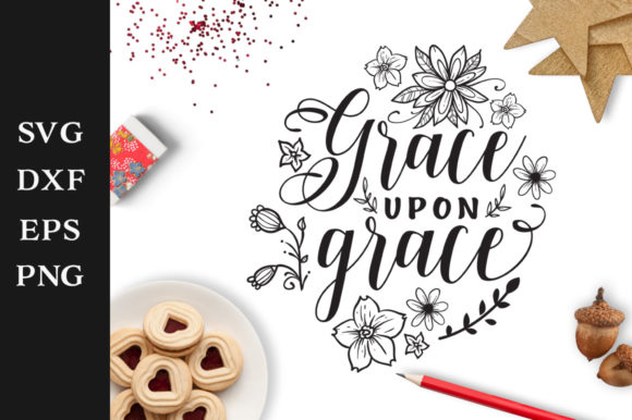 Download Free Grace Upon Grace Svg Graphic By Nerd Mama Cut Files Creative for Cricut Explore, Silhouette and other cutting machines.