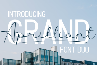 Grand Aprilliant Duo Script & Handwritten Font By Sibelumpagi Studio