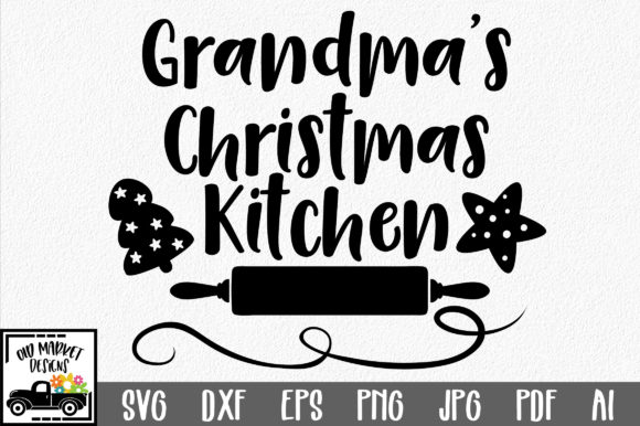 Grandma's Kitchen SVG Graphic By oldmarketdesigns