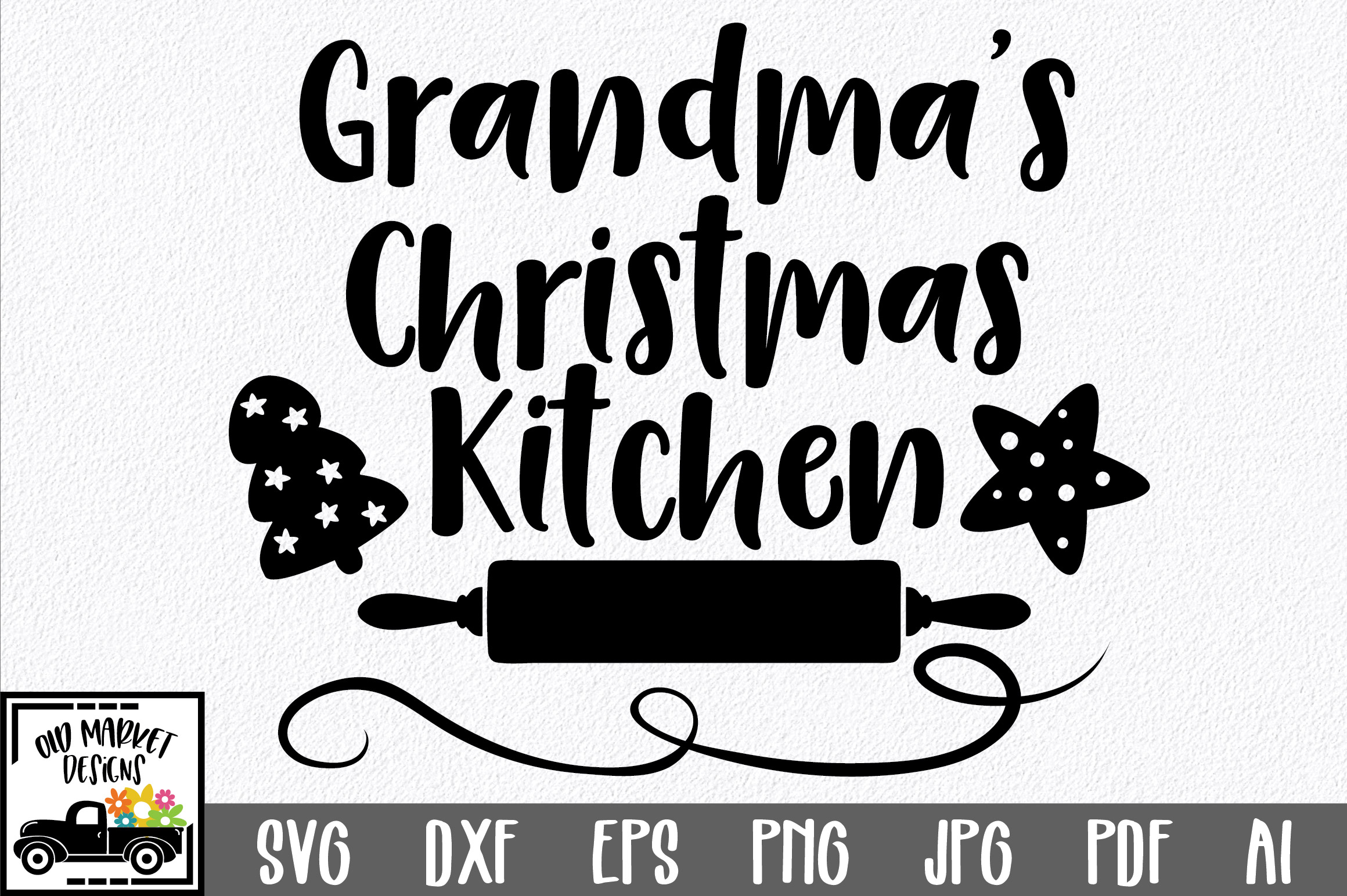 Download Free Grandma S Kitchen Graphic By Oldmarketdesigns Creative Fabrica for Cricut Explore, Silhouette and other cutting machines.