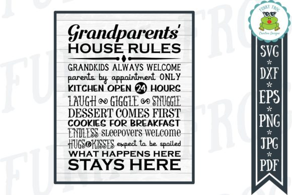 Grandparents' House Rules Graphic Crafts By funkyfrogcreativedesigns