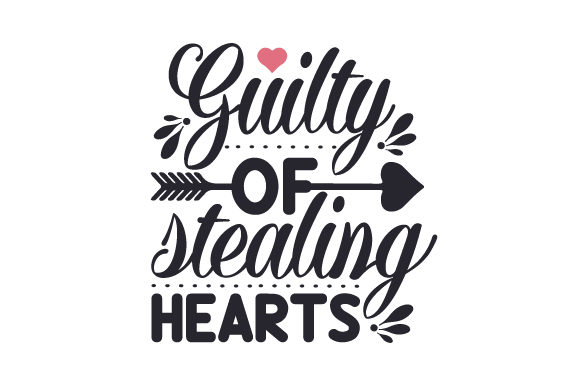 Download Free Guilty Of Stealing Hearts Svg Cut File By Creative Fabrica Crafts Creative Fabrica for Cricut Explore, Silhouette and other cutting machines.