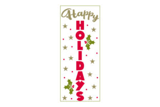 Happy Holidays Porch Signs Craft Cut File By Creative Fabrica Crafts