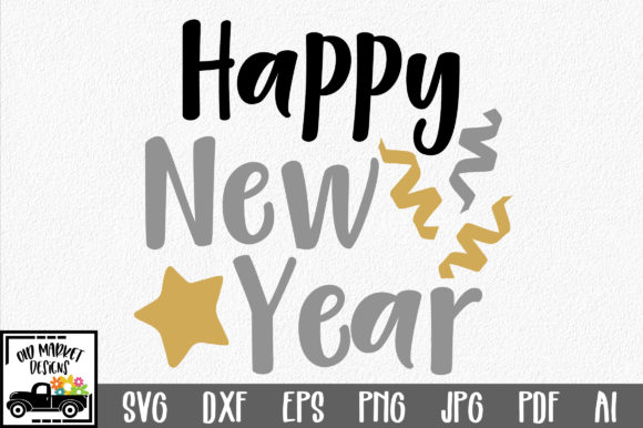 Download Free Happy New Year Svg Grafik Von Oldmarketdesigns Creative Fabrica for Cricut Explore, Silhouette and other cutting machines.