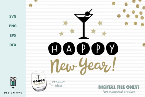 Happy New Year - SVG File Graphic Crafts By Design Owl