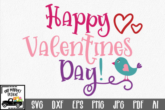 Download Free Happy Valentine S Day Svg Graphic By Oldmarketdesigns Creative for Cricut Explore, Silhouette and other cutting machines.