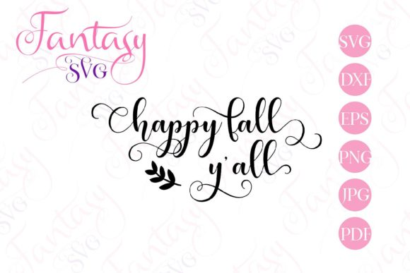 Download Free Happy Fall Y All Svg Graphic By Fantasy Svg Creative Fabrica for Cricut Explore, Silhouette and other cutting machines.