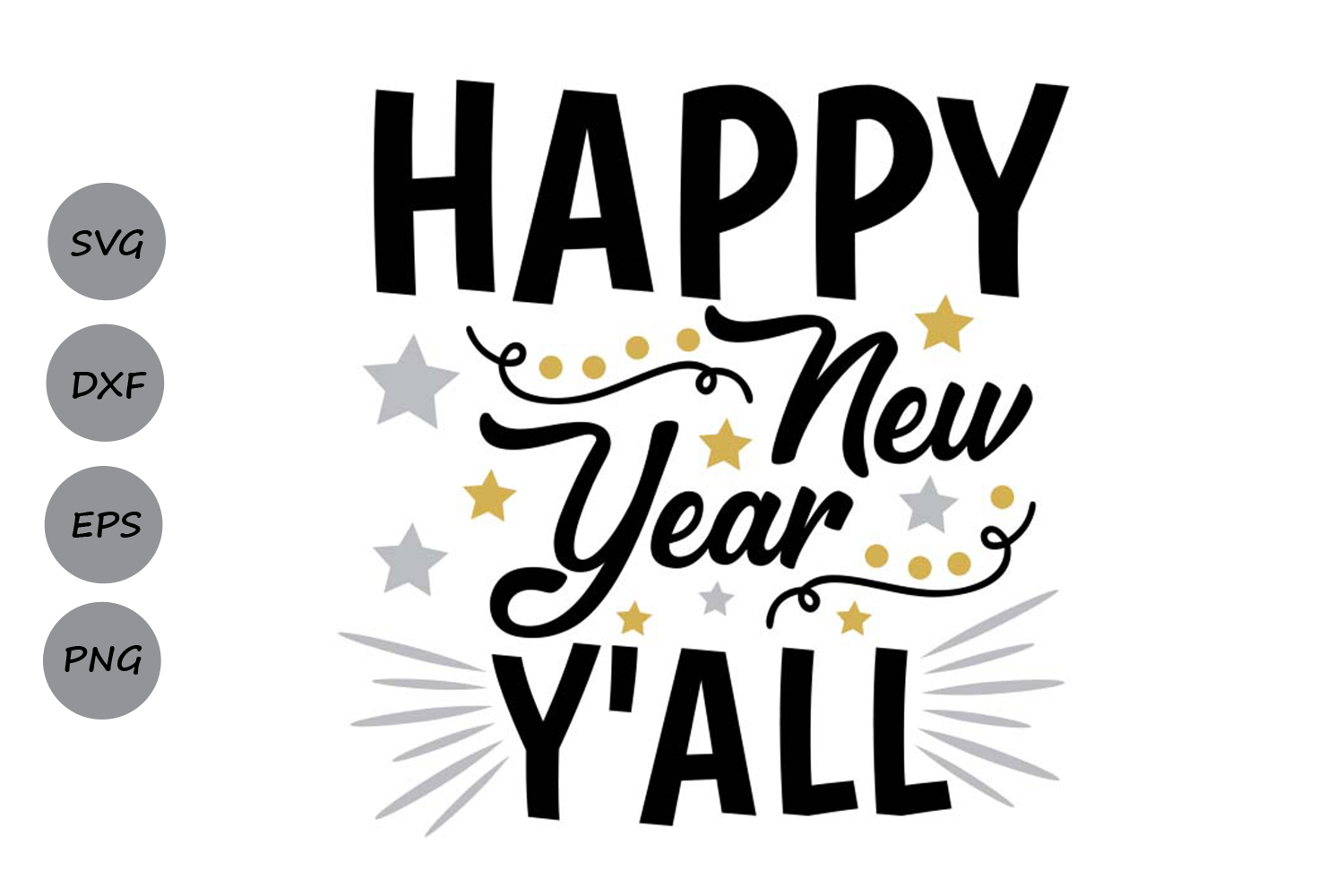 Download Free Happy New Year Y All Svg Graphic By Cosmosfineart Creative Fabrica for Cricut Explore, Silhouette and other cutting machines.