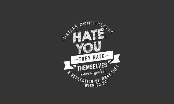 Print on Demand: Haters Don't Really Hate You Graphic Illustrations By baraeiji