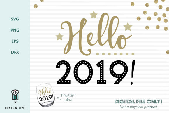 Hello 2019  Graphic Crafts By Design Owl