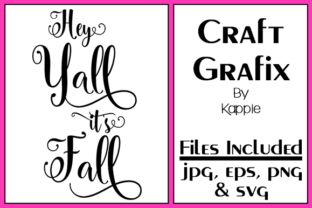 Hey Y'all It's Fall Graphic By Grafix by Kappie