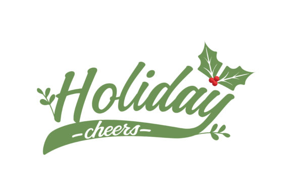 Download Free Holiday Cheers Graphic By Thelucky Creative Fabrica for Cricut Explore, Silhouette and other cutting machines.