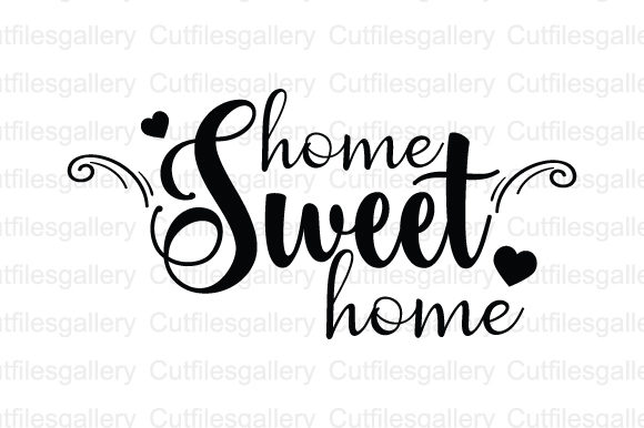 Download Free Home Sweet Home Svg Graphic By Cutfilesgallery Creative Fabrica for Cricut Explore, Silhouette and other cutting machines.