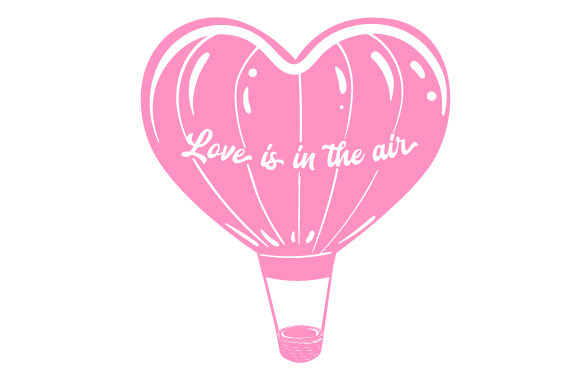 Hot Air Balloon, Shaped Like a Heart Valentine's Day Craft Cut File By Creative Fabrica Crafts