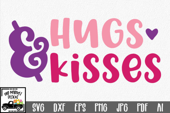 Download Free Hugs Kisses Valentine Graphic By Oldmarketdesigns Creative for Cricut Explore, Silhouette and other cutting machines.