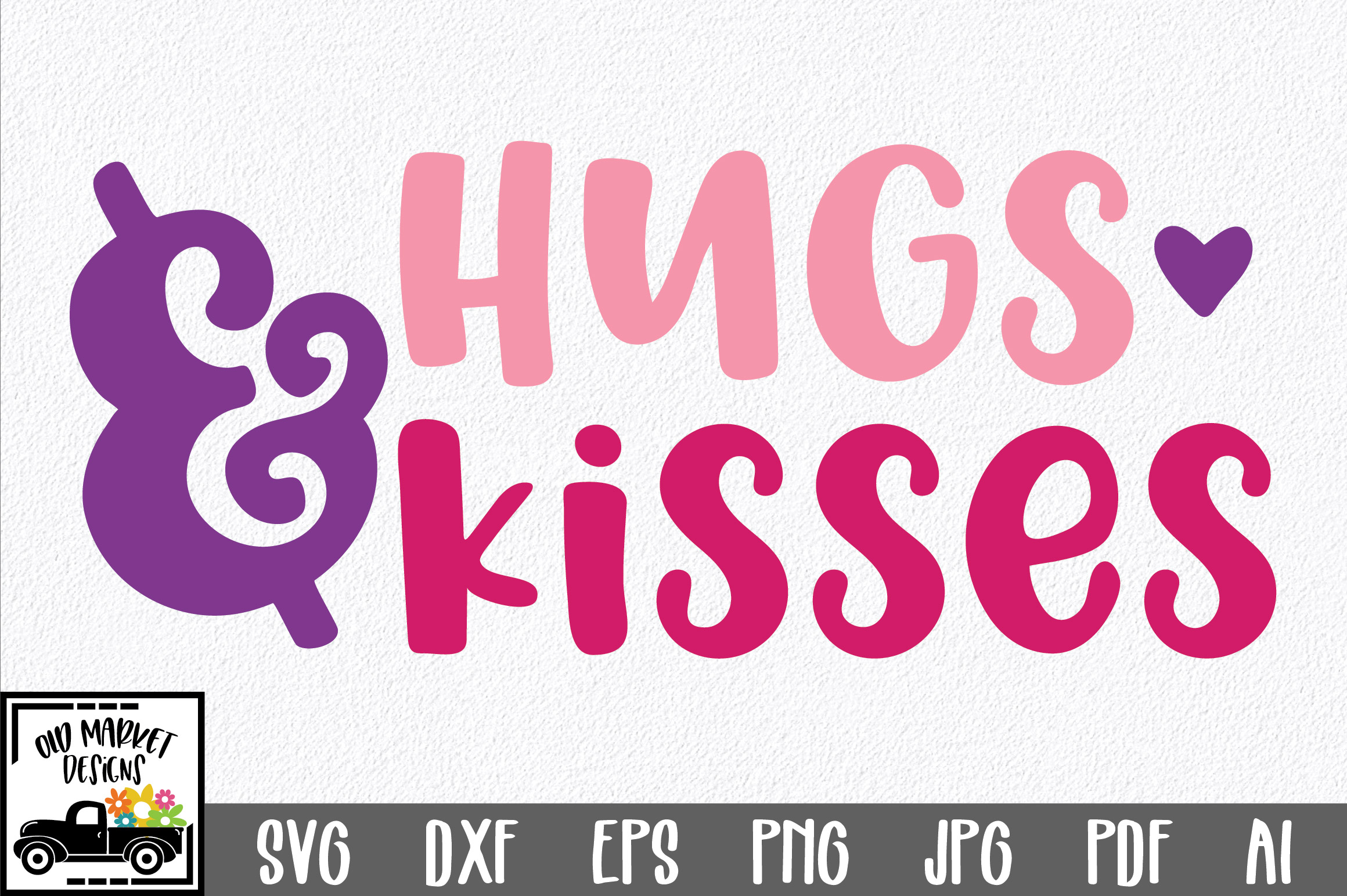 Download Free Hugs Kisses Valentine Graphic By Oldmarketdesigns Creative Fabrica for Cricut Explore, Silhouette and other cutting machines.